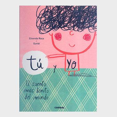 Tu y Yo, El cuento más bonito del mundo