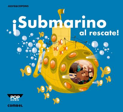 ¡Submarino al rescate!