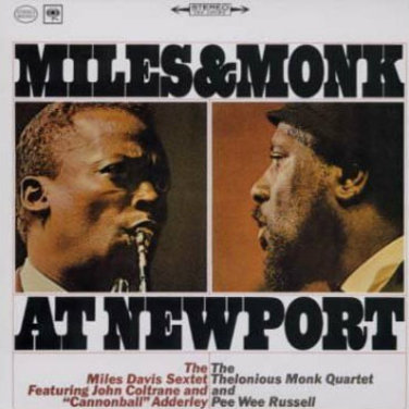 Miles & Monk At Newport (Mono)