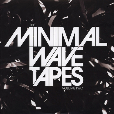 The Minimal Wave Tapes Volume Two