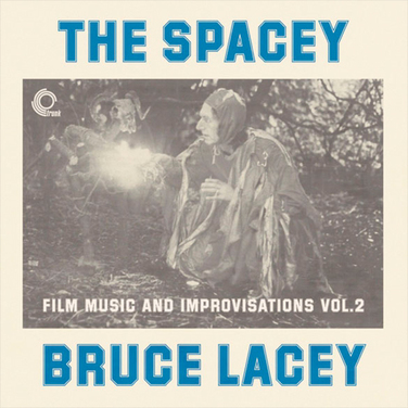 The Space Bruce Lacey Vol.2