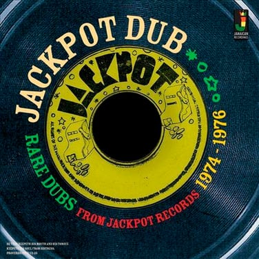 Jackpot Dub: Rare Dubs From Jackpot Records 1974-1976