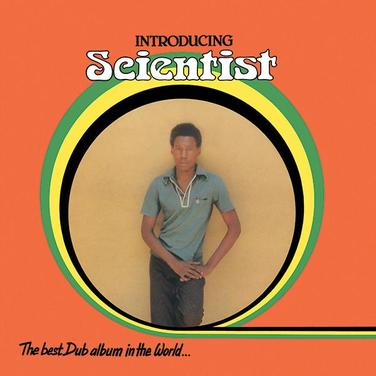 Introducing Scientist (The Best Dub Album In The World)