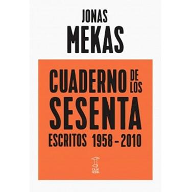 Cuaderno de los sesenta: Escritos 1958-2010