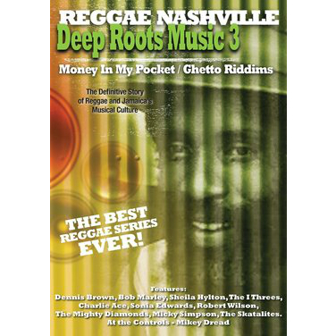 Reggae Nashville: Deep Roots Music, Vol. 3: Money in My Pocket and Ghetto Riddims