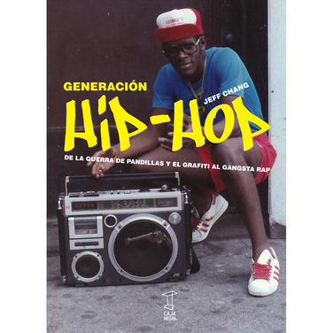 Generación Hip-Hop: De la guerra de pandillas y el grafiti al gangsta rap