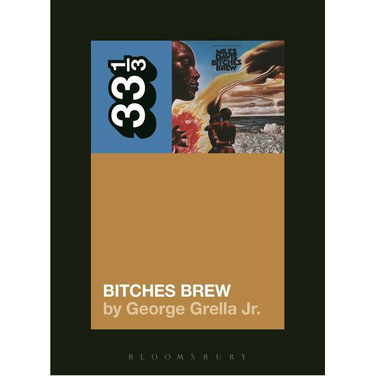 33 1/3: Bitches Brew