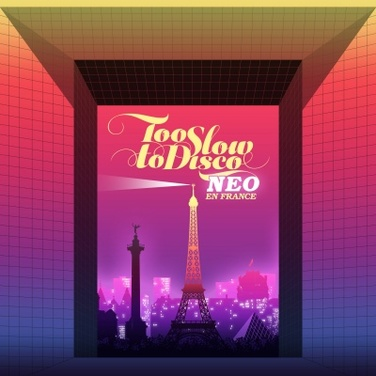 Too Slow To Disco NEO (RSD 19)