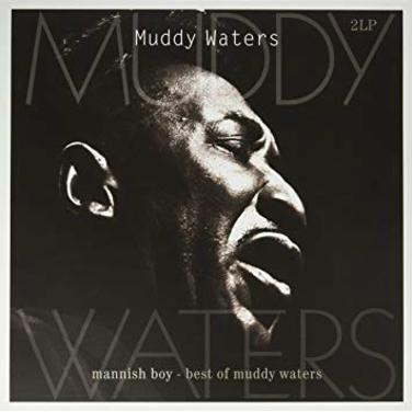 Mannish Boy - Best Of Muddy Waters