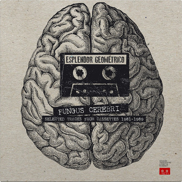 Fungus Cerebri (Selected Tracks From Cassettes 1981-1989)