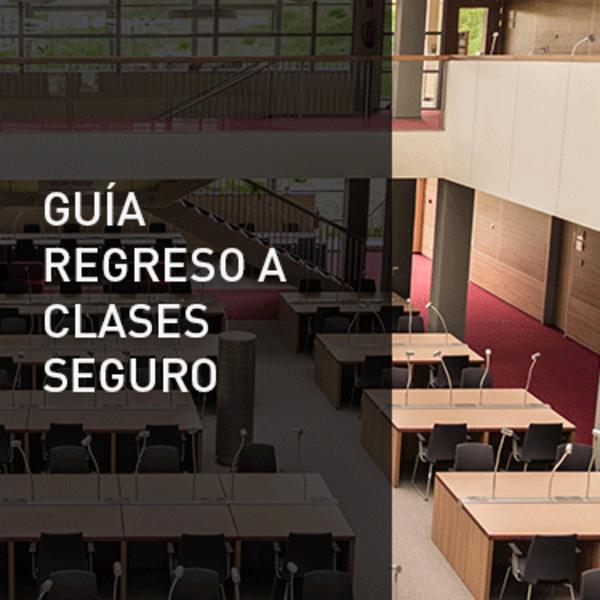 GUIA REGRESO A CLASES SEGURO
