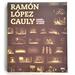 Ramón López Cauly | Diseño Teatral 40 Años -