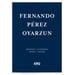 Fernando Pérez Oyarzun | Ortodoxia/Heterodoxia -