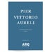 Pier Vittorio Aureli | Entrevistado por 0300TV -