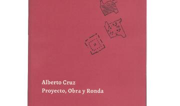 Alberto Cruz. Proyecto, Obra y Ronda - AC Bootic.jpg