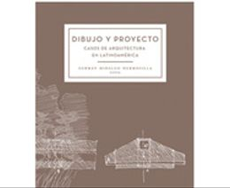 Dibujo y Proyecto ''Casos de Arquitectura en Latinoamérica''