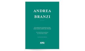 Andrea Branzi | Diez Modestas Recomendaciones para una Nueva Carta de Atenas