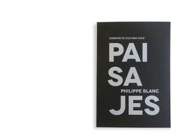 Paisajes - Philip Blanc