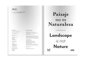 Paisaje no es Naturaleza / Landscape is not Nature