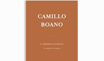 Camillo Boano | Urbanismo de Excepción