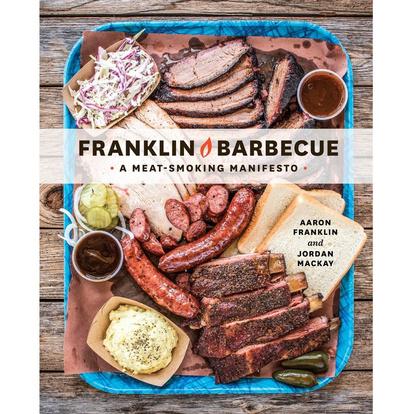 Franklin Barbecue (En Inglés)