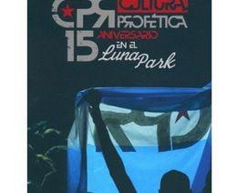 Cultura Profética - 15 Aniversario en el Luna Park (2011)