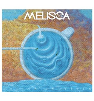 Melissa - Musica Infusion (2015)
