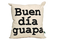 Cojín Buen día Guapa