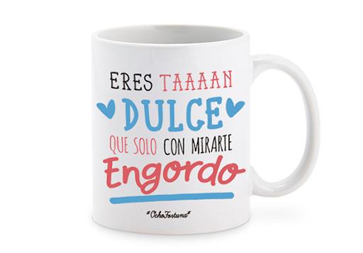 Tazón Eres Taaaan Dulce