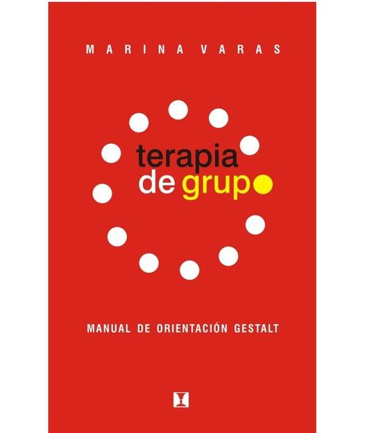 Terapia de grupo: Manual de orientación gestalt
