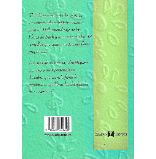El secreto de las Flores de Bach, un cuento y 38 esencias