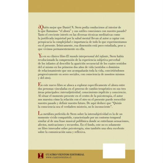 EL MOMENTO PRESENTE: En psicoterapia y la vida cotidiana