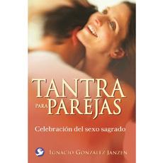 Tantra para parejas, Celebración del sexo sagrado