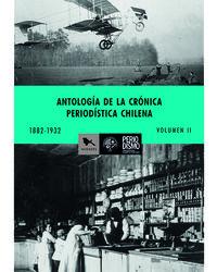 ANTOLOGÍA DE LA CRÓNICA PERIODISTICA volumen 2