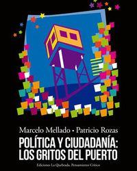 Política y ciudadanía: los gritos del Puerto