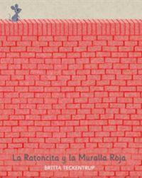 La Ratoncita y la Muralla Roja