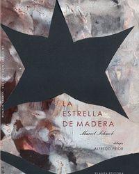 LA ESTRELLA DE MADERA