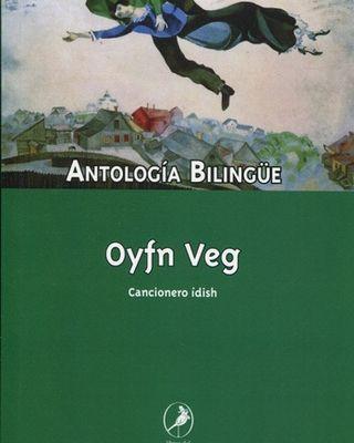Oyfn Veg Cancionero ídish