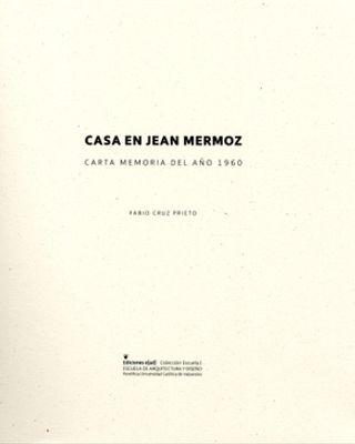 Casa en Jean Mermoz. Carta Memoria del año 1960