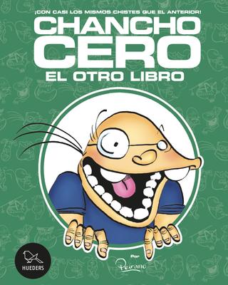 Chancho cero, el otro libro