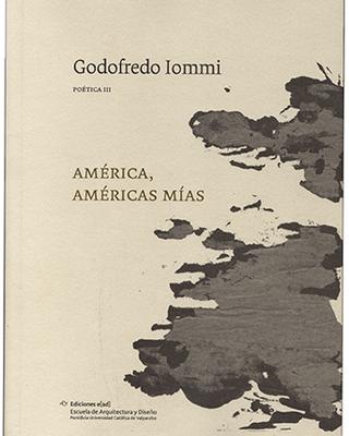 Poética III, América, Américas mías