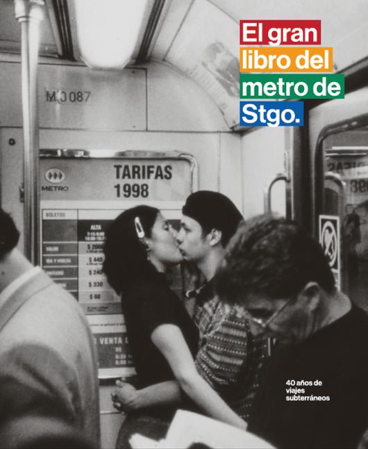 El gran libro del Metro de Santiago