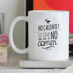 Tazón ''No Caliente''