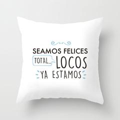 COJIN BLANCO ''SEAMOS FELICES...