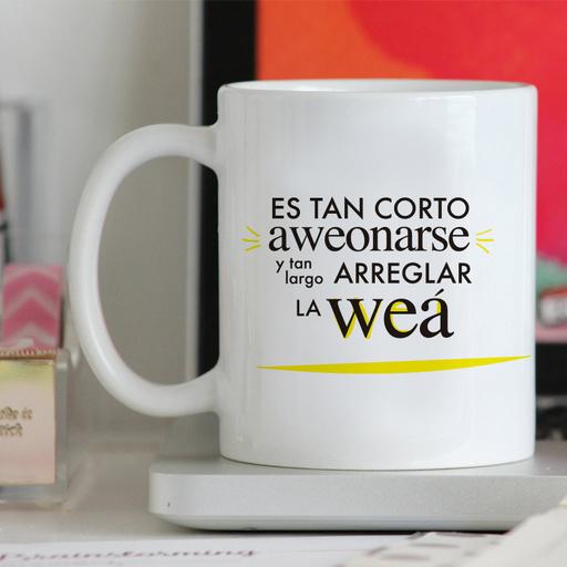 Tazón ''Es Tan Corto Aweonarse