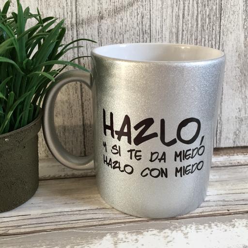 HAZLO Y SI TE DA MIEDO HAZLO CON MIEDO