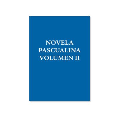 PROXIMAMENTE - Novela Pascualina - Volumen II