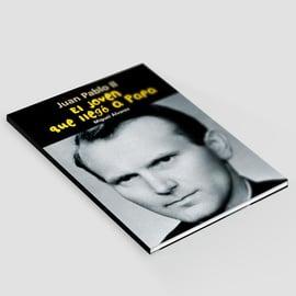 El joven que llegó a Papa - Juan Pablo II
