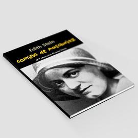 Camino de Auschwitz -Edith Stein