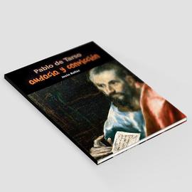 Audacia y convicción - Pablo de Tarso